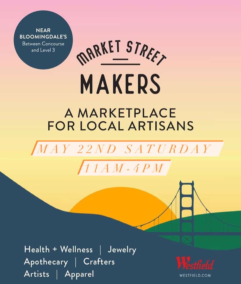 """""""Market Street Makers"""" Marketplace at SF's Westfield Mall"""