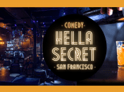 "Fri 7p Show - ""HellaSecret"" Comedy Show & Cocktail Night (San Francisco)"