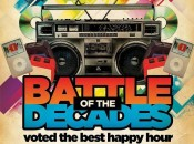 """""""Battle of the Decades"""" DJ Party: '70s vs. '80s vs. '90s + $1 Drinks 