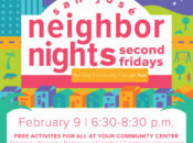 San José Neighbor Nights: New Monthly Festival | 2018