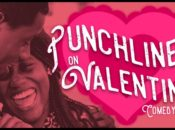 """""""Punchlines on Valentines"""" Comedy Show 
