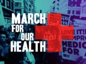 """March For Our Health"" Pro-Healthcare Rally & Protest 
