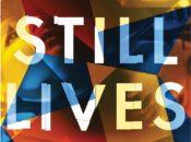 """Still Lives"" Book Novel Discussion | Green Apple Books"
