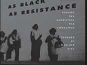 """As Black As Resistance"" Book Launch & Discussion 