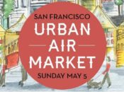 "VIP Prize Pack: Spring 2019 ""Urban Air Market"" Hayes Valley 