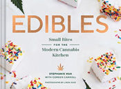 """Edibles"" Modern Cannabis Kitchen Book Launch | Omnivore Books"
