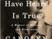 Carolyn Forché Author Talk: What You Have Heard Is True | Green Apple Books