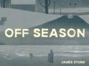 James Sturm Author Talk: Off Season | Green Apple Books