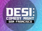 Downtown SF's Desi Comedy Night | Every Saturday