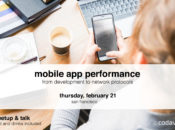 Mobile App Performance: From Development to Network Protocols | SF