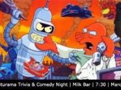 Futurama Trivia & Comedy Night | Milk Bar
