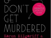 """""""Stay Sexy & Don't Get Murdered"""" Book Release Party 
