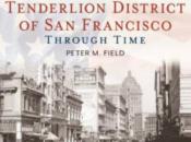 """The Tenderloin District of SF Through Time"" Book Release | SF"