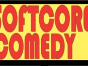 Stand-up Comedy Showcase: Softcore Comedy | SF