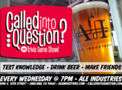 Called Into Question Weekly Trivia at Ale Industries | Oakland