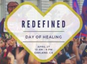 A Day of Healing: 2nd Annual Redefined | Oakland