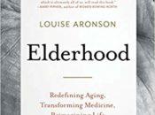 Louise Aronson's Book Discussion: Elderhood | City Lights Books