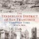 """The Tenderloin Through Time"" Book Talk | SF Main Library"