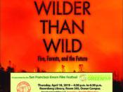 "Free Earth Day Screening of ""Wilder than Wild"" | SF"