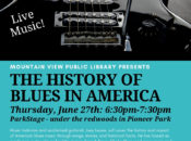 The History of Blues in America w/ Guitarist Joey Leone   Mountain View