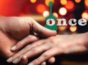 """20% Off: Bay Area Premiere of """"Once the Musical"""" 