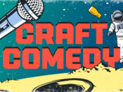 "Craft Comedy Night: ""Best of the East Bay"" 