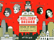 Emperor Norton Holiday Bazaar Drag Show | SF