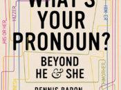 """What's Your Pronoun?"" Book Discussion w/ Dennis Baron | City Lights Books"