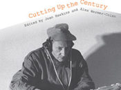 "Book Release: ""Cutting Up The Century"" 