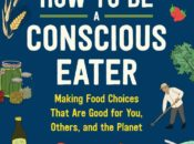 Free Author Talk: How to Be a Conscious Eater | Omnivore Books