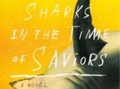 """Sharks in the Time of Saviors"" Book Discussion 
