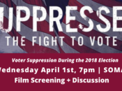 CANCELED: Suppressed: The Fight to Vote Film Screening & Discussion | SF