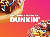 Get a Free Dunkin Donut on Friday