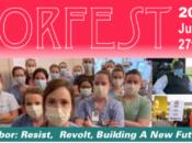 LaborFest 2020: Resist, Revolt, Building a New Future Final Day