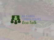 Bay Area Green Tours Online Eco-Talk