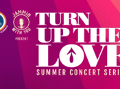 Turn up the Love Summer Online Concert Series