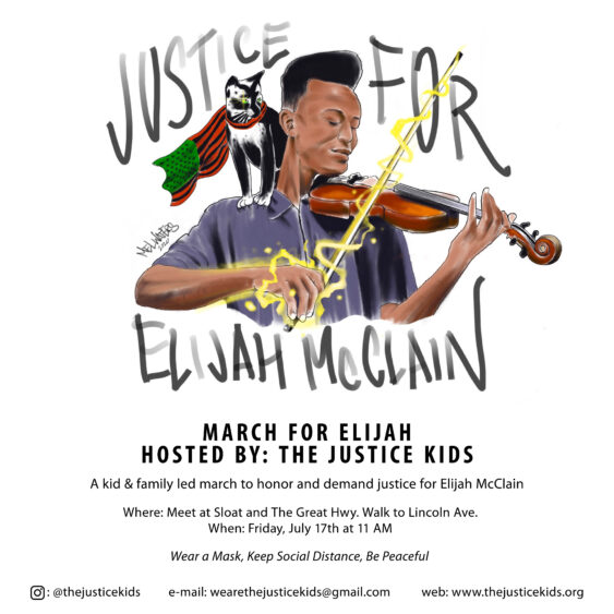 Justice for Elijah McClain: A Peaceful & Socially Distanced March @ Lincoln & Great Highway