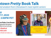 Book Talk: Fashion & Wisdom Virtual Lecture from Chinatown's Stylish Seniors.