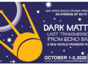Dark Matter: Last Transmissions from Echo Base (Virtual Sci-Fi Chills and Thrills)
