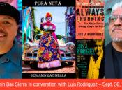 Author Virtual Talk: Benjamin Bac Sierra & Luis Rodriguez (Latino Heritage Month SFPL)