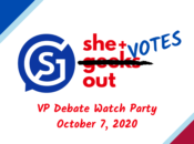 She+ Votes Out: VP Debate Watch Party