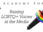 Academy Online Forum: Raising LGBTQ+ Voices in the Media