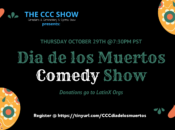 Dia de los Muertos: CCC Heckle Comedy Show