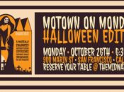 Motown on Monday: Halloween Outdoor Dining Edition in SF