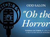 """Odd Salon SHORTS: """"Oh the Horror"""" Storytelling"""
