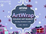 """""""ArtWrap"""" A Virtual Bay Area Holiday Gift Fair"""