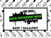 Bay Area Halal Restaurant Week 2020 (Dec 9-13)