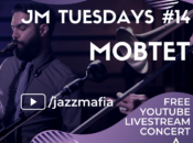 """Jazz Mafia Tuesdays"" Livestream Concert"