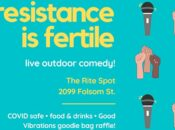 """Resistance is Fertile"" All-Female/Non-Binary Outdoor Comedy Night"