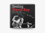 Author Talk: Tracy Anne Hart on Guitar Legend Stevie Ray Vaughan